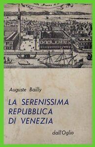 SERENISSIMA-REPUBBLICA-DI-VENEZIA-dall-039-oglio-auguste-bailly-CARTONATO