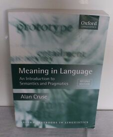 Meaning in Language:An Introduction to Semantics and Pragmatics 2nd Edition - Alan Cruse - Paperback