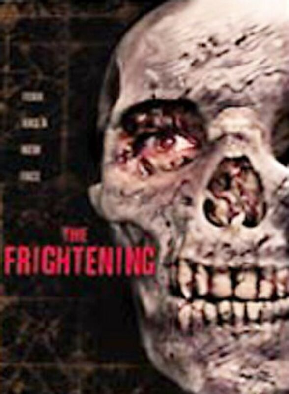 THE FRIGHTENING  (DVD, 2005) BRAND NEW IN SHRINK WRAP