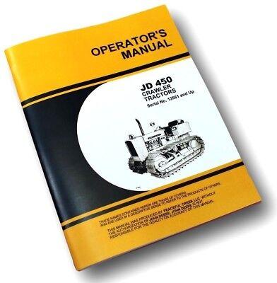 Operators Manual For John Deere 450 Crawler Tractor Dozer Owners Bulldozer Book