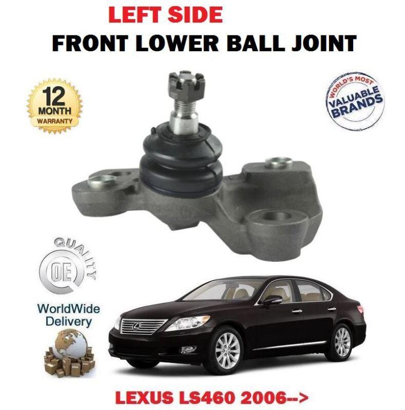 FOR LEXUS LS460 1UR-FSE 4.6 2006-> LEFT SIDE LOWER WISHBONE ARM BALL JOINT