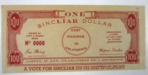 Anti- Upton Sinclair Socialist Candidate for California Governor, Fake Currency