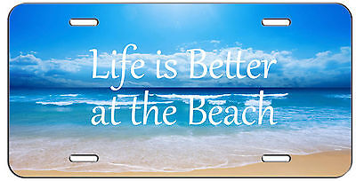 CUSTOM LICENSE PLATE OCEAN LIFE IS BETTER AT THE BEACH AUTO