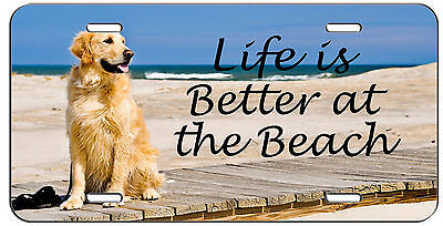 CUSTOM LICENSE PLATE LIFE IS BETTER AT THE BEACH GOLDEN RETRIEVER AUTO