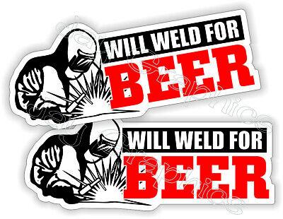 Pair Will Weld For Beer Funny Hard Hat Or Welding Helmet Stickers Decals Welder