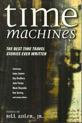 TIME MACHINES - THE BEST TIME TRAVEL STORIES EVER WRITTEN - BEAUTIFUL