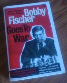 David EDMONDS & John EIDINOW - Bobby Fischer Goes to War (2004, Faber & Faber)