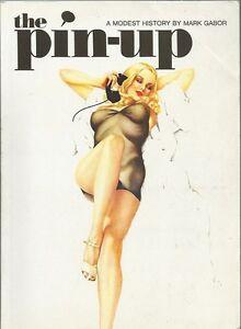 Mark Gabor - The Pin-Up: a modest history - 1996 - Italia - Restituzione con condivisione delle spese postali - Italia