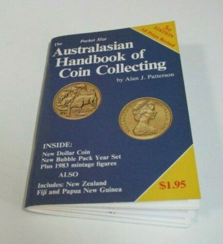 The Australasian Handbook of Coin Collecting, 3rd Ed. Patterson, 82 Pages, 1984