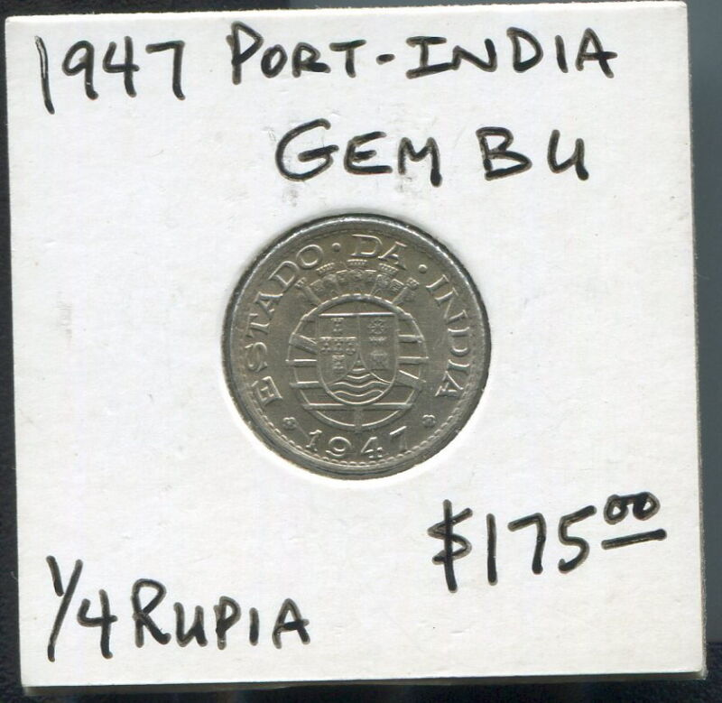 PORTUGUESE INDIA - FANTASTIC HISTORICAL 1/4 RUPIA, 1947