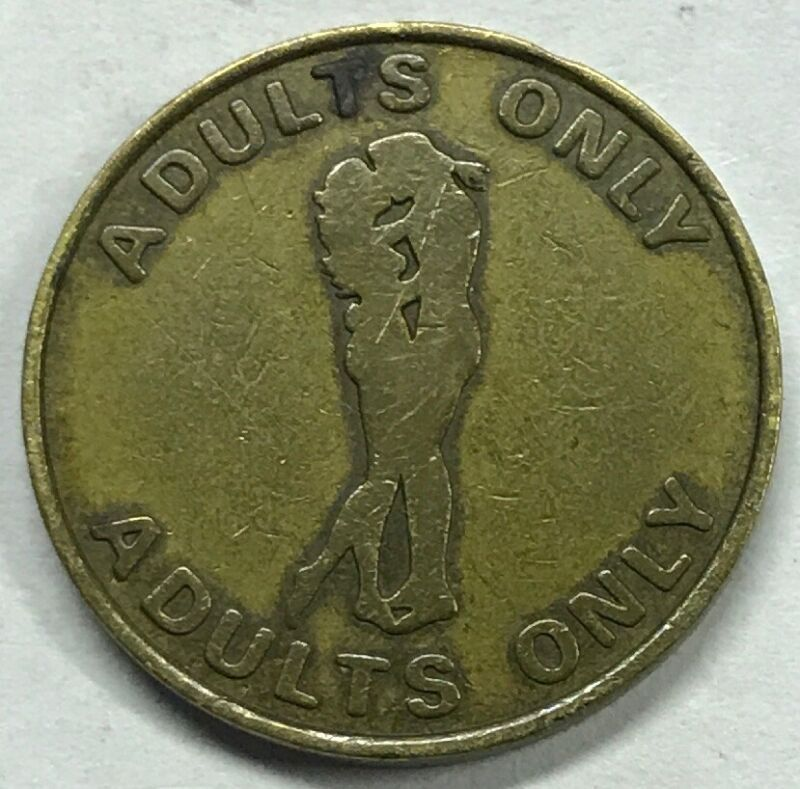 ADULTS ONLY GOOD FOR PEEP SHOW ONLY TOKEN