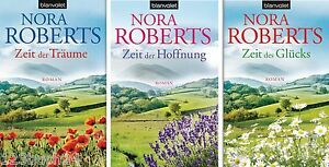 Zeit Trilogie, Nora Roberts, Zeit der Träume Zeit der Hoffnung Zeit des Glücks