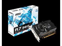MSI Radeon R7 360 2GB with afterburner o/c (mint, 5 mins use)