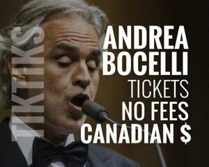 Andrea Bocelli Tickets in Montreal Oct 21st! Canadian $, cheaper than Ticketmaster, no fees, awesome customer service!