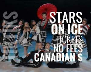 Stars on Ice tickets May 2! Below face value No fees, CAD$, awesome customer service, 5% off for new customers!