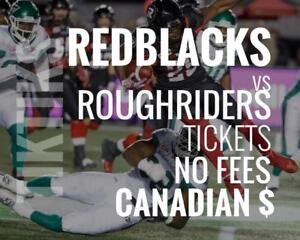 Redblacks vs Roughriders Tickets June 21 TD Place Stadium. Canadian $, no fees, awesome customer, local company!