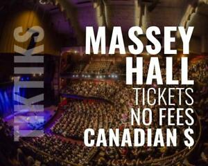 All Massey Hall Event Concert Tickets! No fees at checkout, CA$, and awesome customer service! 5% off for new customers