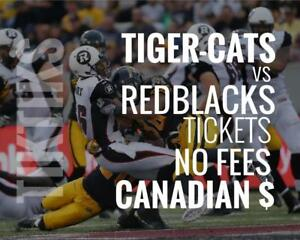Tiger-Cats vs Redblacks Tickets July 28th Tim Hortons Field. Canadian $, NO FEES, awesome customer, local company!