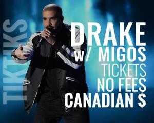 DRAKE tickets in Vancouver Nov 3 and 4. Less than Ticketmaster, No fees, awesome customer, CDN company selling in CA$
