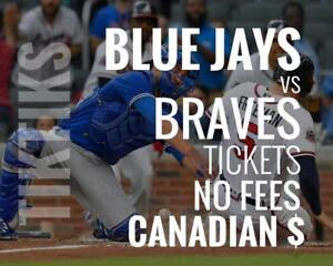 Blue Jays vs Braves Tickets! June 19 - 20 No fees, CAD$ and cheaper than StubHub/Ticketmaster! 5% off for new customers