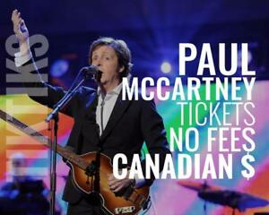 Paul McCartney Sept 20th Tickets! 200% money back guarantee, no fees, CA$, cheaper, five star Canadian company