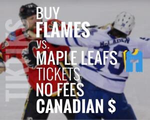 Flames vs Leafs tickets! Nov 28th We're like Ticketmaster/StubHub but no fees, CA$, cheaper. 100's of 5 star reviews