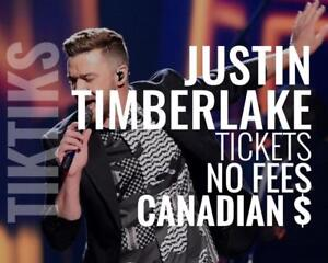 Justin Timberlake Nov 8th and 9th. Less than Ticketmaster, No fees, awesome customer, Canadian company selling in CA$