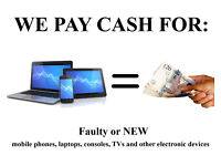 WANTED Cash Paid on pick up - Faulty laptops - mobile phones - TV - console - samsung - iphone apple