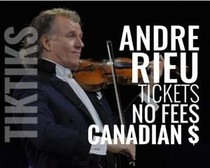 Andre Rieu Sept 25th in Montreal. Less than Ticketmaster, No fees, awesome customer, Canadian company selling in CA$