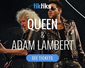 Queen & Adam Lambert Concert Tickets in Montreal July 17th- Lower bowl seats!