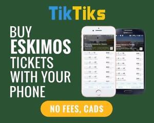 All Eskimos home games at the tip of your fingers! Get our 5 star app and pay NO FEES, CAD$, Mobile Entry no printing