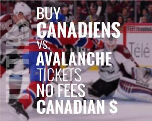 Canadiens vs Avs tickets! Jan 23rd We're like Ticketmaster/StubHub but no fees, CA$, cheaper. $10 off for new customers!