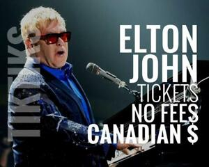 Elton John Tickets in Montreal Oct 4th! Canadian $, cheaper than Ticketmaster, no fees, awesome customer service!