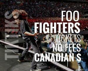 Foo Fighters Tickets! Sept 8th We're like Ticketmaster/StubHub but no fees, CA$, cheaper, five star CDN company. $10 off