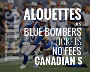 Alouettes vs Blue Bombers Tickets June 22. Canadian $, no fees, awesome customer, local company!