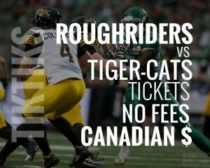 Roughriders vs Tiger-Cats Tickets July 5 Mosaic Stadium. Canadian $, no fees, awesome customer, local company!