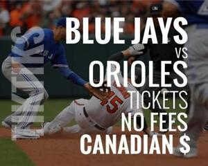 Blue Jays vs Orioles Tickets! Aug 20 - 22 No fees, CAD$ and cheaper than StubHub/Ticketmaster! 5% off for new customers