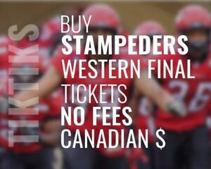 Stampeders Western Final tickets We're like StubHub, but no fees, CA$, cheaper and we are local! 100's of 5 star reviews