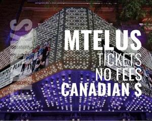 All MTelus Concert Event Tickets! No fees at checkout, CA$, and awesome customer service! 5% off for new customers