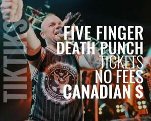 Five Finger Death Punch & Breaking Benjamin Tickets - Aug 20 Canadian $, no fees, mosh pit available!