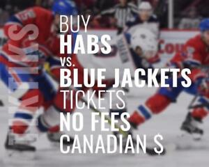 Canadiens vs Blue Jackets tickets! We're like Ticketmaster/StubHub but no fees, CA$, cheaper. 5% off for new customers!