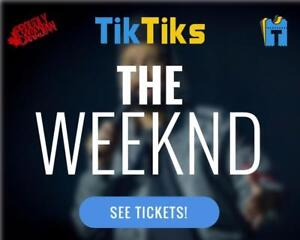 The Weeknd Concert Tickets Live at Rogers Place on October 2nd! NO FEES, CAD$, 5 Star Canadian Company!