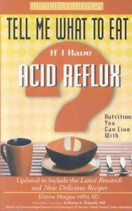 Tell-Me-What-to-Eat-If-I-Have-Acid-Reflux-von-Elaine-Magee-2008-Taschenbuch