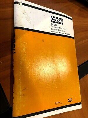 Case 480c Construction King Loader Backhoe Operators Instruction Manual 9-3223