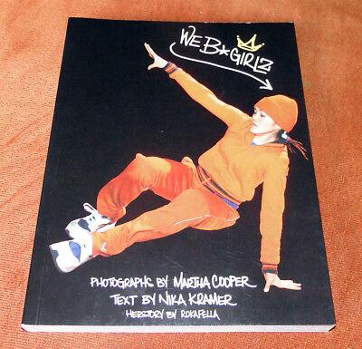 """Breakdance Buch / Magazine """"WE B*Girlz"""" Breakdance Tanzen B-Girls Martha Cooper"""