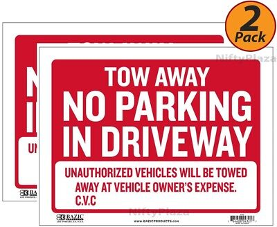 2 Pack - Tow Away No Parking In Driveway Sign 9 X 12 Durable Plastic - S42