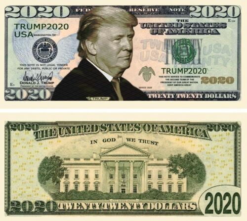 Re-Elect President Trump in 2020 Dollar Bill Fake Play Funny Money + FREE SLEEVE