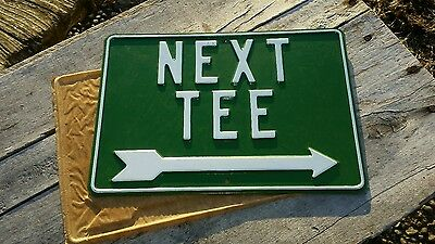 "VINTAGE GOLF COURSE ""NEXT TEE"" RIGHT ARROW METAL SIGN NEW OLD STOCK"