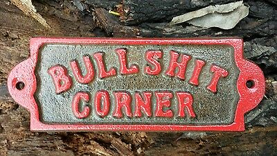 BULLSHIT CORNER Cast Metal Plaque Sign Red Accent Rustic Man Cave Decor Bar
