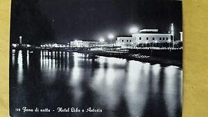 FANO-DI-NOTTE-PESARO-HOTEL-LIDO-E-ASTORIA-VIAGGIATA-1957